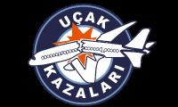 UcakKazalari.Com | Türkiyenin Uçak Kazaları Sitesi